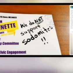 "When Justin Chenette checked his mail Wednesday morning, he said he found his own political ad mailed back to him. On the flyer, a note read, ""We do not support sodomites."""