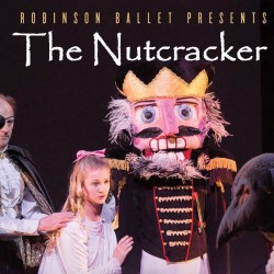 The Nutcracker, presented by the Robinson Ballet, will be performed on Saturday, November 26, 2016 at 3:00 pm at the Caribou Performing Arts Center.