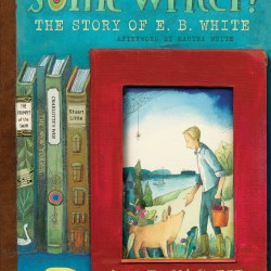 """Some Writer!"" by E.B. White"