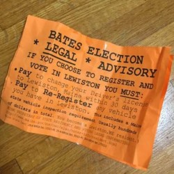 An orange flier distributed on the Bates College campus on Saturday, Nov. 5, 2016. Officials at the college have decried it as a clear case of voter suppression.