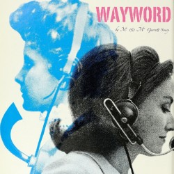 "Mr. and Mrs. Garrett Soucy, ""Wayword"""