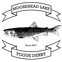Moosehead Lake Togue Derby with Ricky Craven