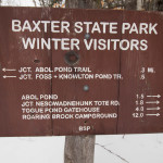 A sign for winter visitors at Baxter State Park.