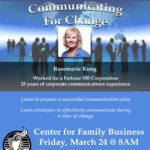 """Rosemarie Rung, APR, will present """"Communicating for Change,"""" a professional development session for the public relations, marketing and communications community on Friday, March 24 from 8 - 10 a.m. at Husson University's Richard E. Dyke Center for Family Business in Bangor."""