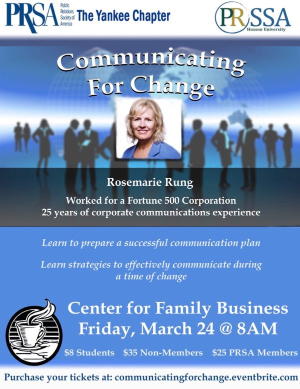 "Rosemarie Rung, APR, will present ""Communicating for Change,"" a professional development session for the public relations, marketing and communications community on Friday, March 24 from 8 - 10 a.m. at Husson University's Richard E. Dyke Center for Family Business in Bangor."