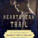 The Queen of Heartbreak Hill by Eleanor Phillips Brackbill
