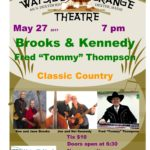 Brooks & Kennedy with Tommy Thompson at Dexter Wayside Theatre Sat. May 27 at 7 pm.  Tix $10.