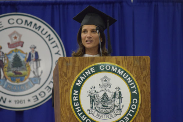 NMCC commencement speaker, Sara Gideon, Speaker of the Maine House of Representatives, encouraged graduates to be bold, take risks and consider the positive impact they can have in Aroostook and the State of Maine.