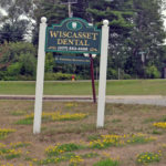 he Wiscasset Dental sign on Monday, July 24. The practice abruptly stopped seeing patients due to the illness of dentist and founder Dr. Catherine Bunin-Stevenson.