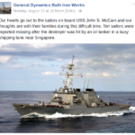 General Dynamics Bath Iron Works on Monday posted this message about the Bath Iron Works-built USS John McCain, which earlier Monday collided with an oil tanker three times its size off the Strait of Malacca.