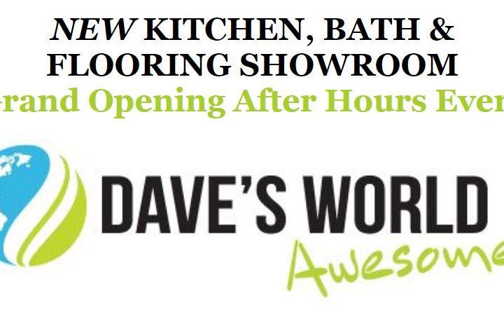 Dave S World New Kitchen Bath And Flooring Showroom Grand