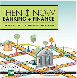 2018 BDN Then & Now: Banking and Finance
