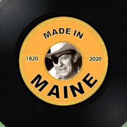 The history of Maine in 11 popular songs, singers and composers